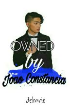 Owned by Joao Constancia (One Shot Story) by jowanderland
