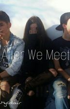 After We Met/Pauza Scurta/ by BlackMyColour