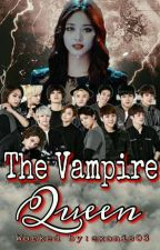 THE VAMPIRE QUEEN (seventeen ff ) by exonis03