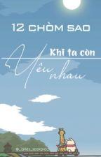 (BL, Đam Mỹ)12 Chòm Sao Và Lớp Học Tình Yêu by LinhV2270