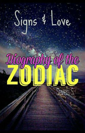 Biography of The Zodiac by PowerofInnocence