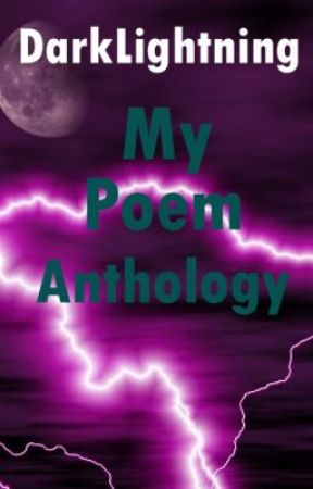 My Poem Anthology by DarkLightning