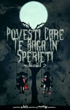Povesti care te baga in sperieți volumul 2 by _White_Paradise_