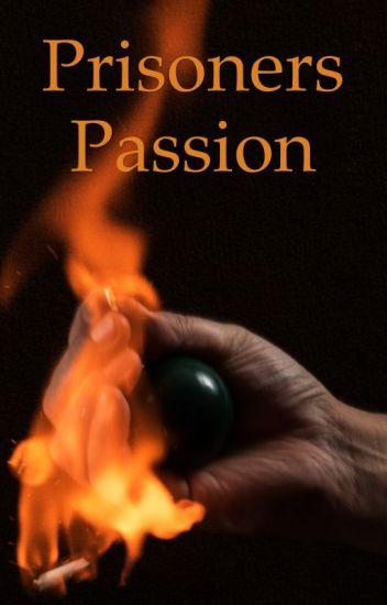 Prisoners Passion