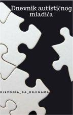 Dnevnik autističnog mladića by Djevojka_sa_knjigama