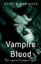 Vampire Blood by RenataAdrienne