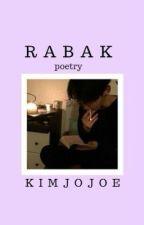 Rabak [✔] by khrnamn