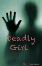Deadly Girl by _Alexiaa-