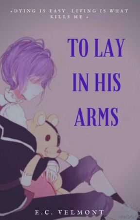 To lay in his arms by ScarboroughFairxx