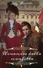 Rinascere Dalla Sconfitta by Lady_Ameliha