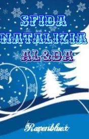 Sfida natalizia Al&Da by ravenbluex