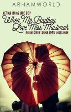 [2]  When Mr Badboy Love Miss Muslimah • Ariirhamm by springdream-