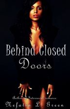 Behind Closed Doors by Neffy1996