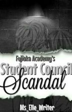 Student Council Scandal by Ms_Elle_Writer