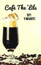 Cafè The 'Lils by yavianti