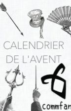 Calendrier de l'Avent by commfan