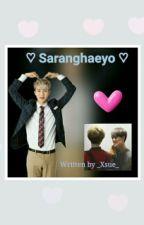 ♡ Saranghaeyo ♡  by ShiLu_XunHan
