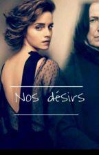 NOS DÉSIRS [Sevmione] by Princesse-reveuse-1