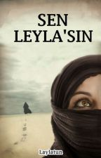 SEN LEYLA'SIN by Laylatun