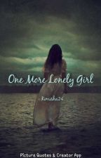 One More Lonely Girl by KimSha24