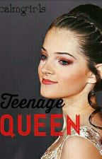 Teenage Queen by calmgirls