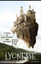 LYONESSE School of Witchcraft and Wizardy RP aka RolePlay *OPEN* by Sethstiel