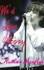 [BL][YếtXNgư] WE'D LOVE STORY by _minhae0311_