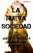 LA NUEVA SOCIEDAD by MarinaCarabS