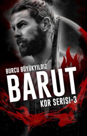 BARUT (KOR SERİSİ #3)