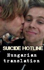 suicide hotline || lashton (Hungarian translation) by hemoKosiek