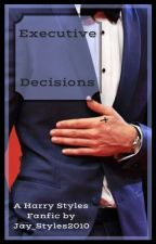 Executive Decisions by Jay_Styles2010