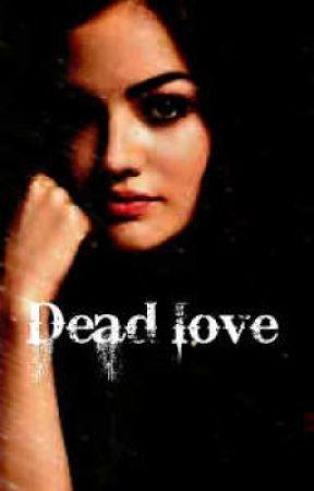 Dead Love  (Liam Payne Fan Fic) by thenamesTommo