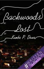 THE BACKWOODS LOST by RimbaEka