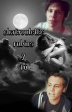 Chatroulette | Rubius y tu by -Wikipandy-