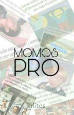 Momos Pro :v [ACTIVA] by mythxd