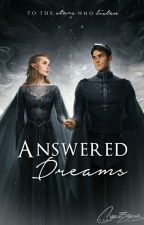 Answered Dreams (ACOTAR | ACOMAF | ACOWAR) by druidrose