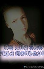 He and She/Vlad Munteanu by AndreeaDeea824
