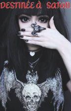 Destinée à Satan by Polski34