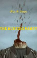 The Hunting Party by alex6er