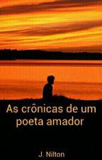 As crônicas de um poeta amador by JNilton0