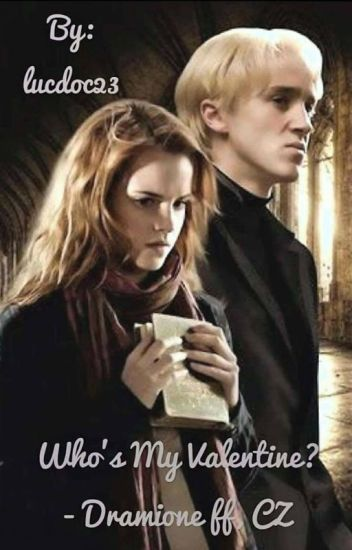 Who is my Valentine? Dramione