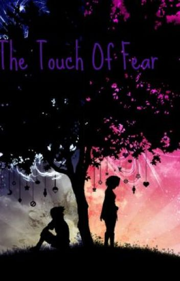 SasuSaku Story: The Touch Of Fear |