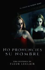 No pronuncies su nombre (EDITANDO) by FlyRie
