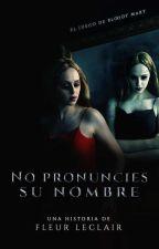 No pronuncies su nombre (EDITANDO) by FlyRie