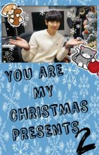 You Are My Christmas Prezents 2 by _CutePanda_