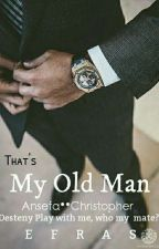 That's My Old Man by Efras_Jo