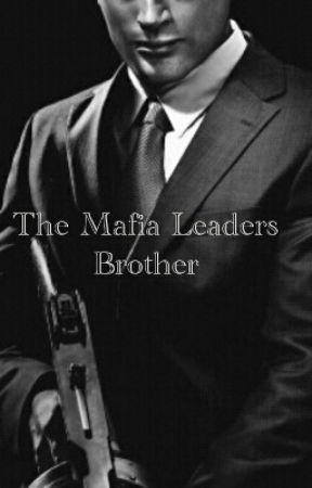 The Mafia Leaders Brother by saiketaukn0w