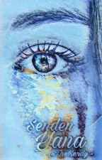 Senden Yana by ozgenizx
