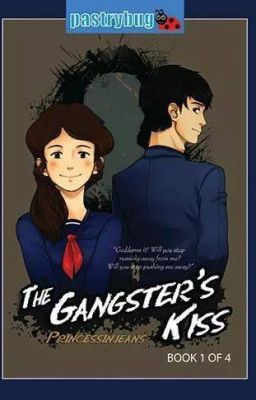 The Gangster's Kiss [SOON TO BE PUBLISHED]