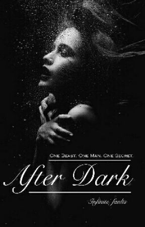 After Dark (18+) by Infinite_faults